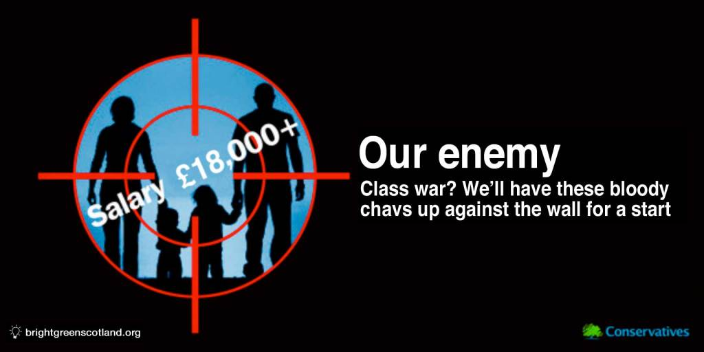 Class war? We'll have these bloody chavs up against the wall for a start
