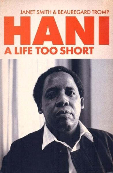 Chris Hani died 20 years ago today: why he's still a hero