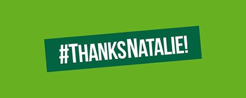 #ThanksNatalie! | Image made by Green Party Memes
