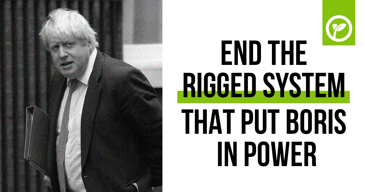"Boris Johnson next to text that reads ""end the rigged system that put Boris in power"""