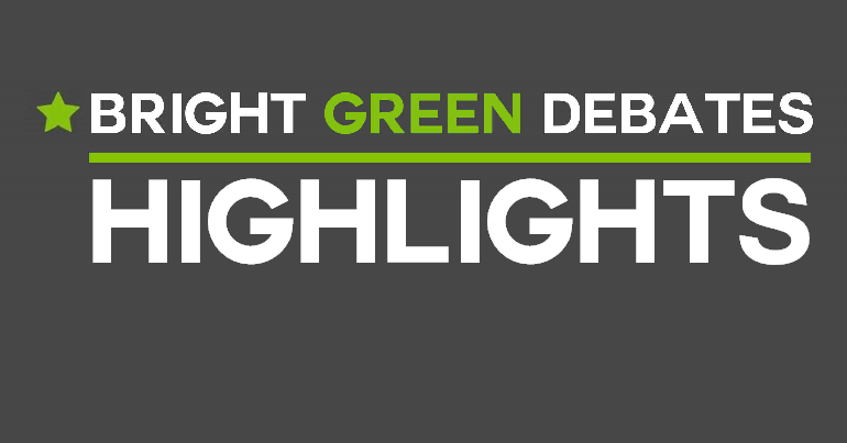 #BrightGreenDebates episode 3 highlights